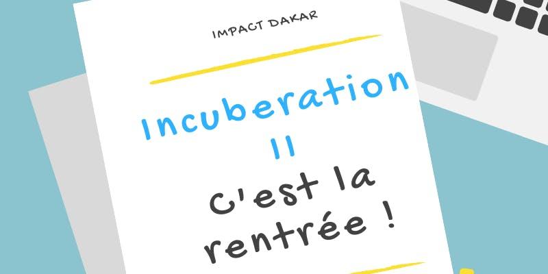 Rentree-incub-2